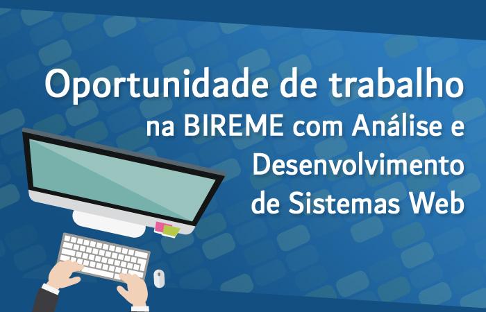 Vaga para Analista de sistema desenvolvedor na BIREME/OPS/OMS
